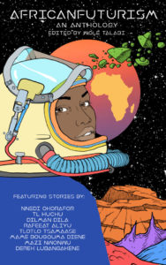Book Cover, Africanfuturism: An Anthology | Stories by Nnedi Okorafor